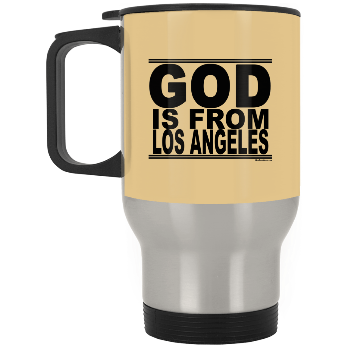 #GodIsFromLosAngeles - Stainless Steel Travel Mug