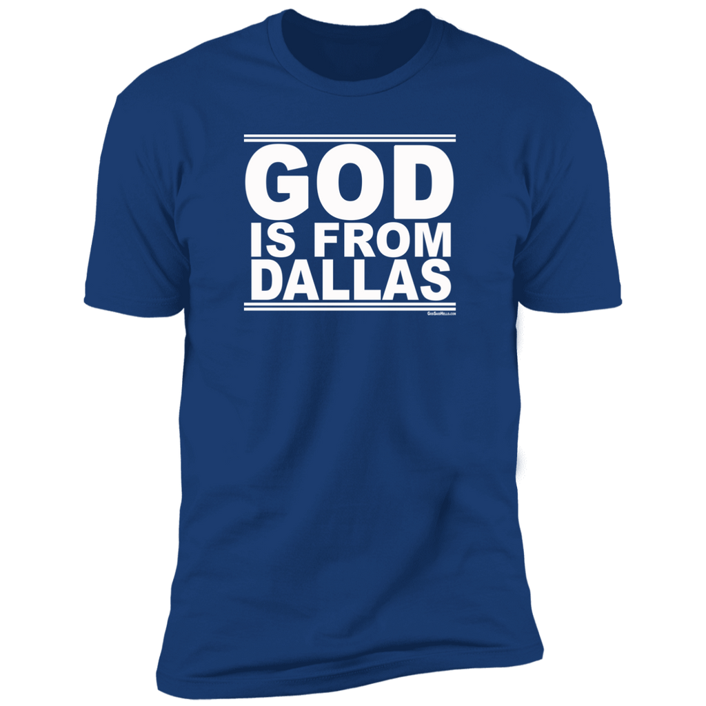 #GodIsFromDallas - Men's Shortsleeve Tee