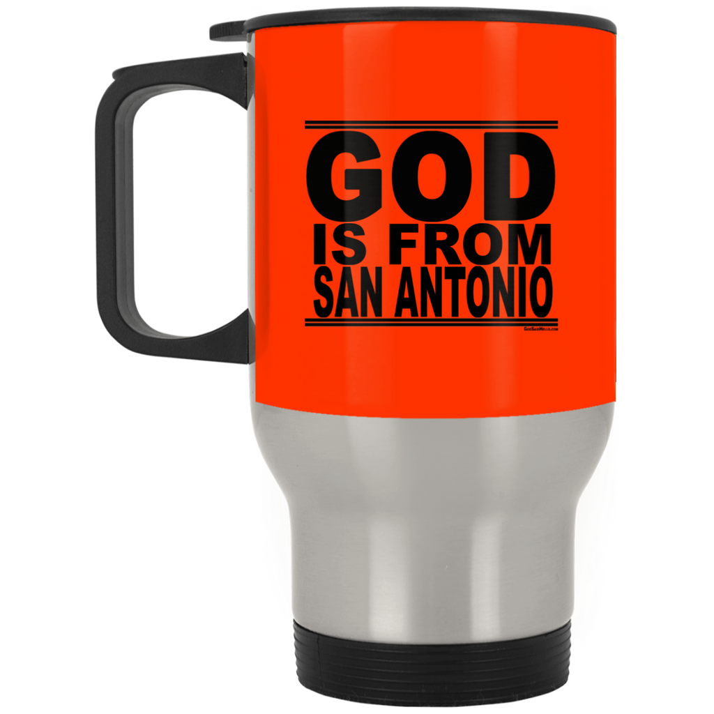 #GodIsFromSanAntonio - Stainless Steel Travel Mug