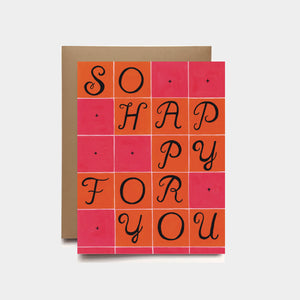 So Happy For You (Congratulations) Card