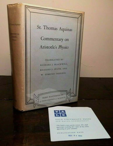 COMMENTARY ON ARISTOTLE'S PHYSICS by ST. THOMAS AQUINAS 1963 Special Review Copy