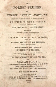 1808 - THE FOREST PRUNER / TIMBER OWNER'S ASSISTANT by WILLIAM PONTEY - NATURE