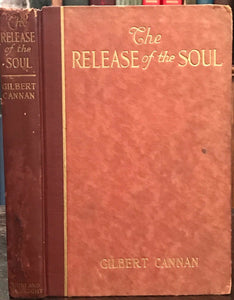 THE RELEASE OF THE SOUL - Cannan, 1st 1920 - NATURE OF SPIRIT SOUL LIFE LOVE