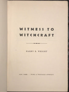WITNESS TO WITCHCRAFT; Harry Wright, 1st/1st 1957 — MAGIC WITCHCRAFT VOODOO