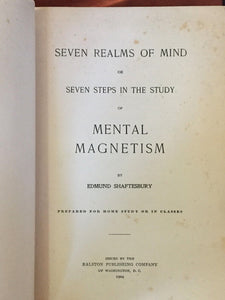 MENTAL MAGNETISM Ed Shaftesbury RALSTON NATURAL COLL. 1st/1st 1904 MIND CONTROL