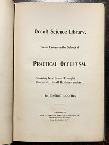 PRACTICAL OCCULTISM: Thought Forces - Loomis, 1899 - OCCULT POWERS MANIFESTATION