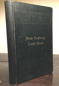 NEW CENTURY COOK BOOK Wesley Hospital Chicago 1st/1st 1899 RARE Antique Cookbook