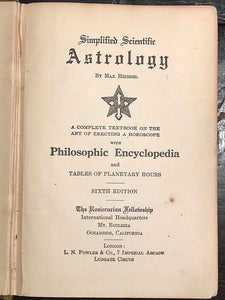 MAX HEINDEL - SIMPLIFIED SCIENTIFIC ASTROLOGY - THE ROSICRUCIAN FELLOWSHIP, 1928