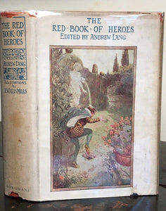 RED BOOK OF HEROES - Mrs Lang, Lang, Mills Illustrations - New Impression, 1931