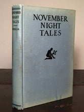 NOVEMBER NIGHT TALES: A Book of Short Stories, Henry Mercer 1st/1st 1928 Horror
