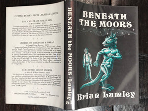 BENEATH THE MOORS by Brian Lumley - 1974, First Edition HC/DJ - SIGNED