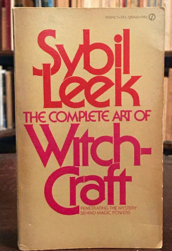 THE COMPLETE ART OF WITCHCRAFT - Sybil Leek - 1st PB Ed, 1973 - Occult WICCA