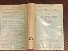 A.E. THIERENS - THE GENERAL BOOK OF THE TAROT, 1st 1928, A.E. WAITE - Divination
