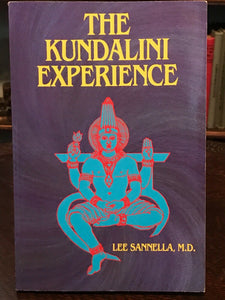 THE KUNDALINI EXPERIENCE - 1st Ed, 1987 - Lee Sannella - OCCULT SEX MYSTIC YOGA