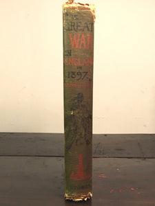 THE GREAT WAR IN ENGLAND IN 1897 by William Le Queux 1894 Scarce Invasion Sci-Fi