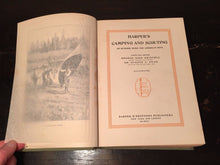 HARPER'S CAMPING AND SCOUTING, G. Grinnell, 1st Ed, Illustrated 1911 HC