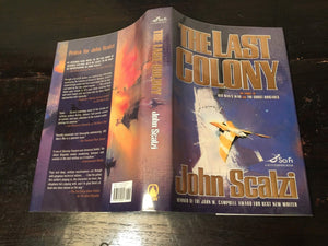 THE LAST COLONY, John Scalzi, Stated 1st/1st SIGNED HC/DJ Copy, 2007 Mint SCI FI