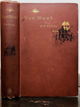 M.M. BALLOU - DUE WEST OR ROUND THE WORLD IN 10 MONTHS, 1st, 1884 - Exploration
