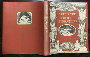 HISTORY OF EROTIC LITERATURE - 1st Ed, 1982 - EROTICA HISTORY ART