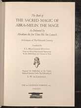 THE BOOK OF THE SACRED MAGIC OF ABRA=MELIN THE MAGE - L.W. de LAURENCE, 1948