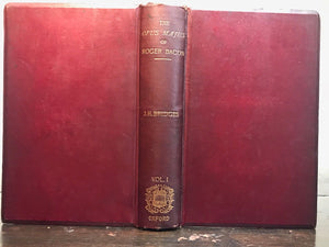 OPUS MAJUS OF ROGER BACON - Bridges, 1st 1897 - ASTROLOGY ALCHEMY MAGIC OCCULT