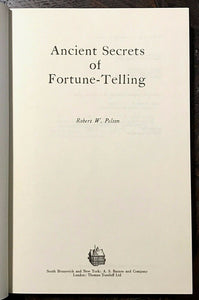 ANCIENT SECRETS OF FORTUNE-TELLING - Pelton, 1st 1976 - DIVINATION OMENS OCCULT