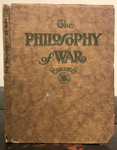 HARRIETTE & F. HOMER CURTISS - THE PHILOSOPHY OF WAR, 1918 - Peace, War, Mystics