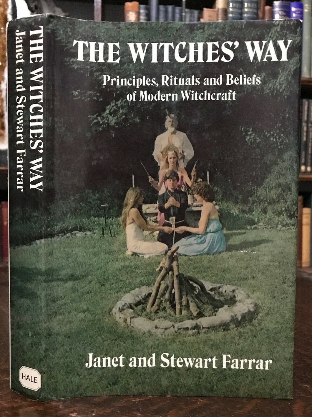 THE WITCHES' WAY - Farrar, 1986 WITCHCRAFT OCCULT BELIEFS WICCA SPELLS GRIMOIRE