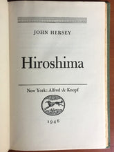 HIROSHIMA by John Hersey, 1st / 1st 1946, Japan ATOMB BOMB Aftermath