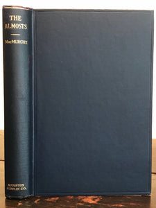 1920 - THE ALMOSTS: A STUDY OF THE FEEBLE-MINDED - MACMURCHY, 1st - Psychology