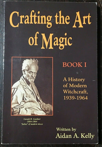 CRAFTING THE ART OF MAGIC - 1st Ed, 1991 GARDNER WITCHCRAFT MAGICK WICCA WITCH