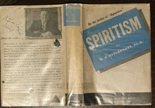 SPIRITISM - Estabrooks, 1st Ed 1947 SPIRITUALISM GHOSTS SPIRITS TELEPATHY DREAMS