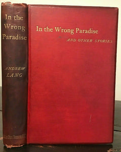 IN THE WRONG PARADISE AND OTHER STORIES - Lang, 1st 1886, GHOSTS ANCIENT HISTORY