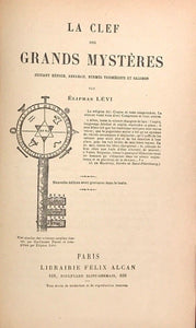 1896 - ELIPHAS LEVI - LA CLEF DES GRANDS MYSTERES - KEY OF THE GREAT MYSTERIES