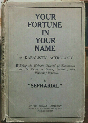 YOUR FORTUNE IN YOUR NAME; KABALISTIC ASTROLOGY - Sepharial KABBALAH DIVINATION