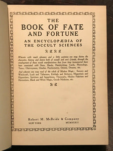 BOOK OF FATE AND FORTUNE: ENCYCLOPAEDIA OF OCCULT SCIENCES, 1932 - MAGICK OCCULT