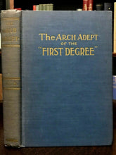 ARCH ADEPT OF THE FIRST DEGREE - De Laurence / Doyle, 1st 1910 OCCULT GOTHIC LIT