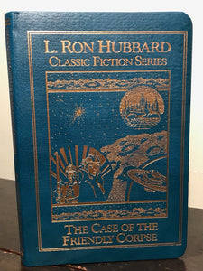 THE CASE OF THE FRIENDLY CORPSE - L. Ron Hubbard, 1991 Classic Fiction Series