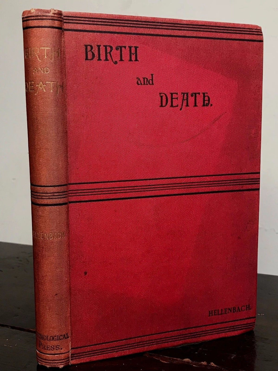 BIRTH AND DEATH - BARON HELLENBACH, 1st 1886 - CLAIRVOYANCE, PSYCHICS, AFTERLIFE