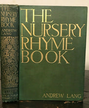 THE NURSERY RHYME BOOK - Andrew Lang, Illustrated by L. Brooke - 1st Ed, 1897