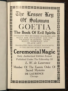 LESSER KEY OF SOLOMON; GOETIA: EVIL SPIRITS - De Laurence - GRIMOIRE - Early Ed