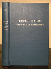 SEMITIC MAGIC: ITS ORIGINS AND DEVELOPMENT - R.C. THOMPSON, 2nd Ed, 1971 Occult