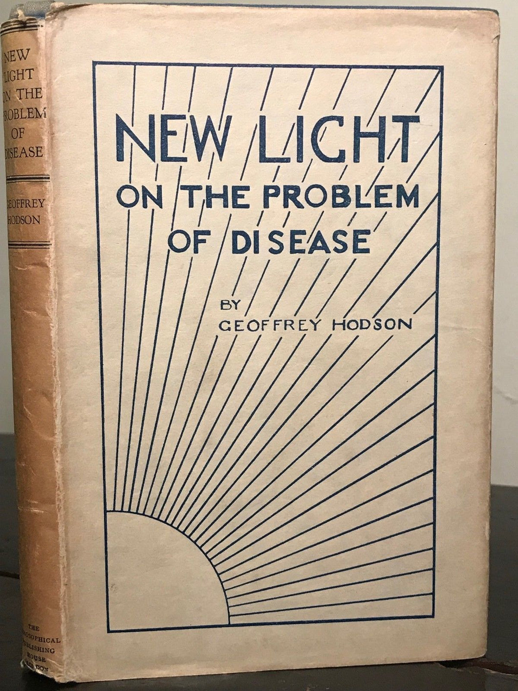GEOFFREY HODSON - NEW LIGHT ON THE PROBLEM OF DISEASE - 1st/1st, 1930