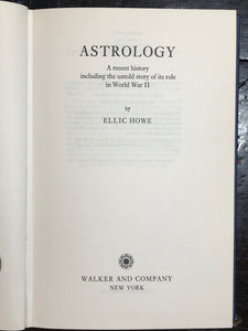ASTROLOGY: A RECENT HISTORY INCLUDING THE UNTOLD STORY OF ITS ROLE IN WWII, 1967