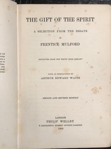 THE GIFT OF THE SPIRIT - P. MULFORD, A.E. WAITE, 2nd Ed 1903 - LAW OF ATTRACTION