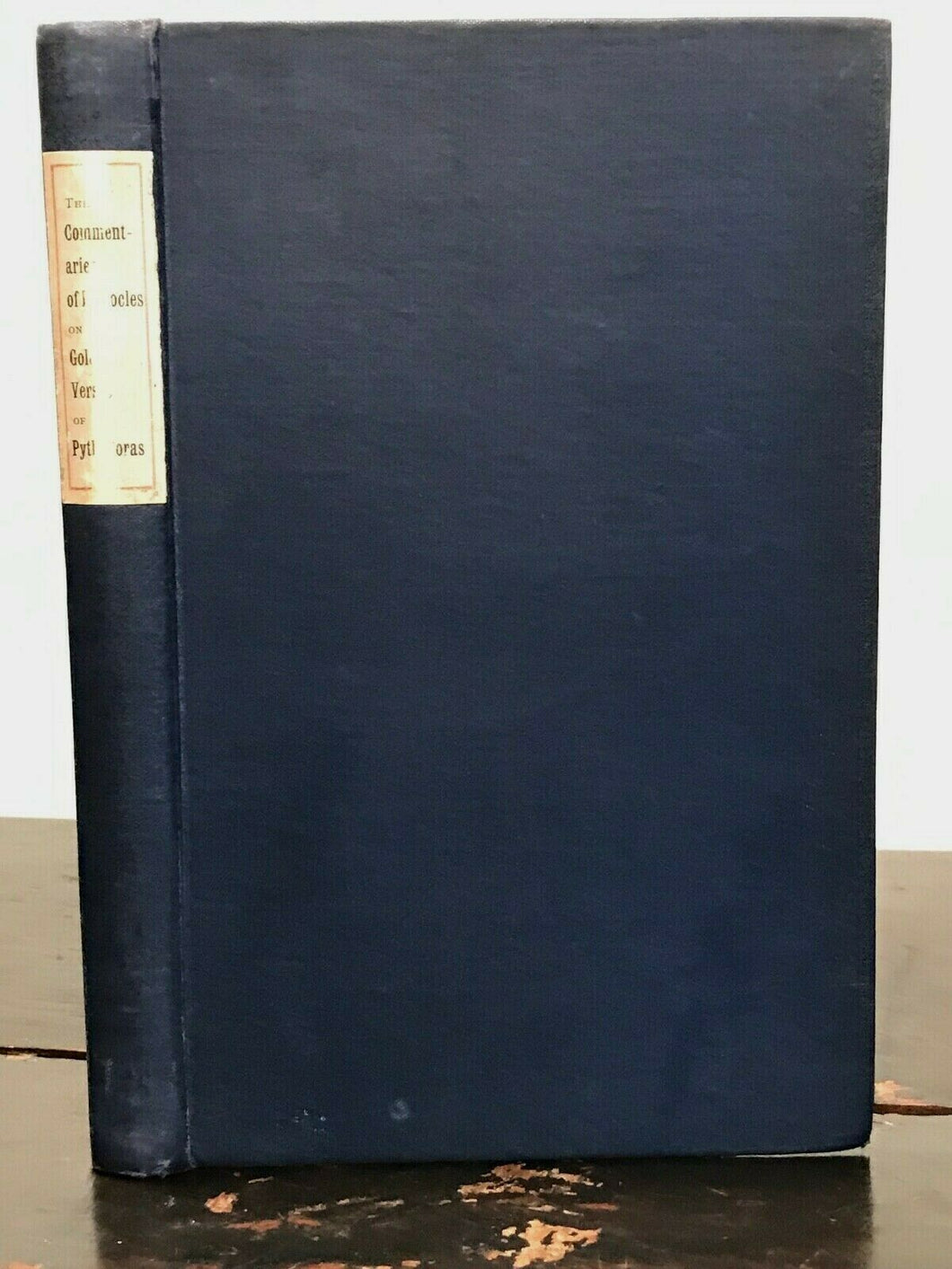 COMMENTARY OF HIEROCLES ON THE GOLDEN VERSES OF PYTHAGORAS - 1st Ed, 1906