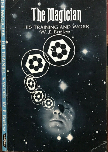 THE MAGICIAN: HIS TRAINING AND WORK - Butler, 1976 - MAGICK WITCHCRAFT SORCERY