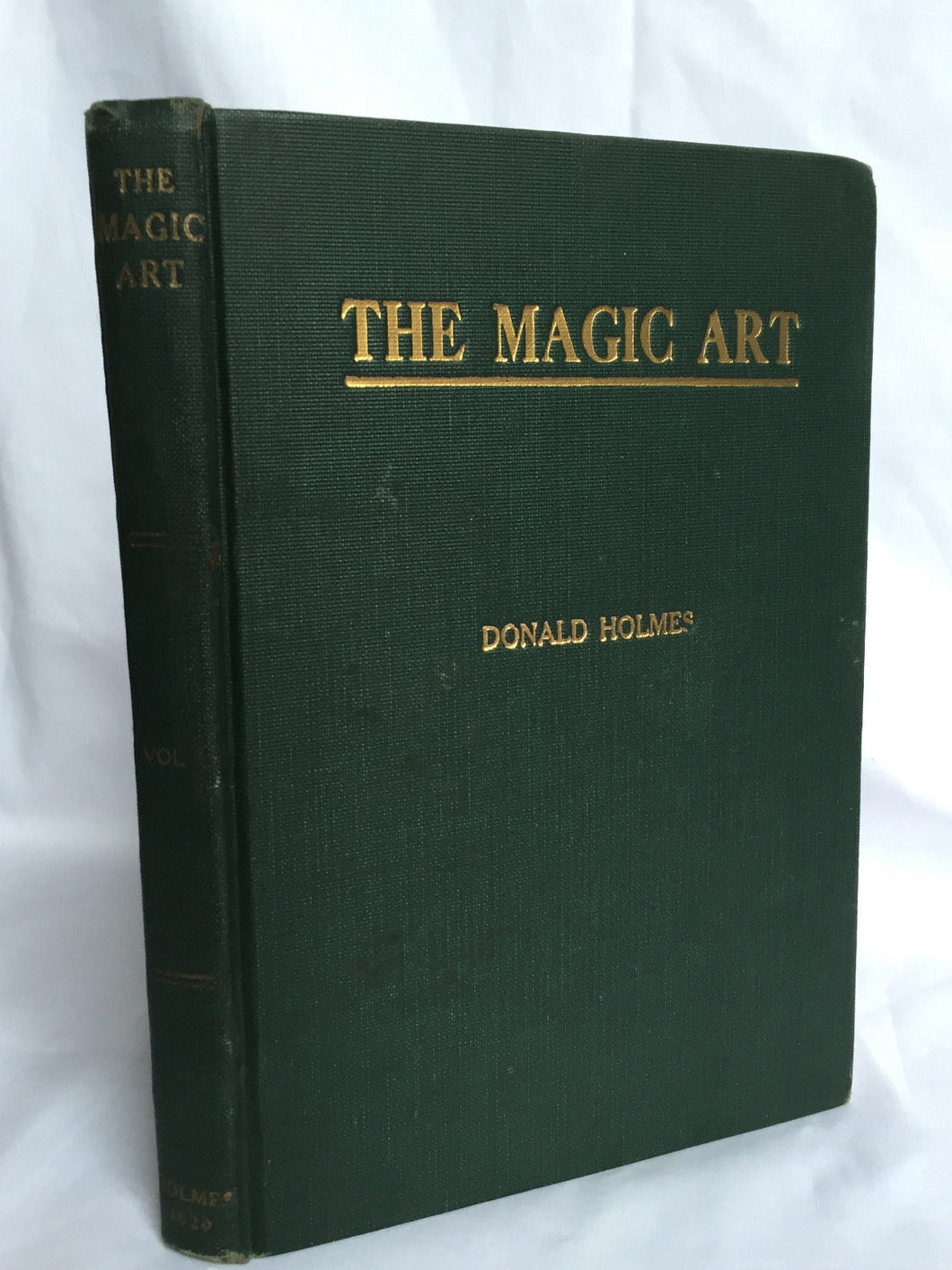 THE MAGIC ART by Donald Holmes, 1st / 1st, 1920 Magic Tricks Stage, Illustrated