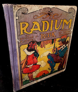 "THE RADIUM BOOK - William Rose, RARE ""HOLD TO THE LIGHT FANTASY"" 2nd Ed. 1905"