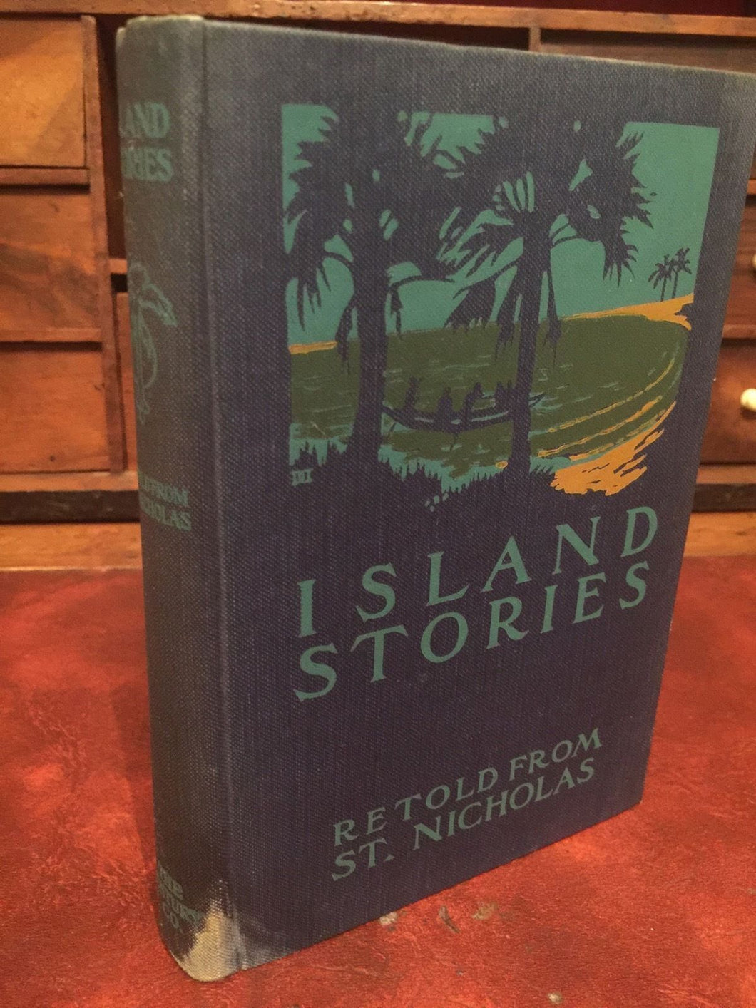 ISLAND STORIES, Retold from St. Nicholas - 1923 - SOUTH PACIFIC ILLUSTRATED RARE